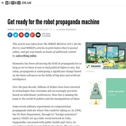 Get ready for the robot propaganda machine