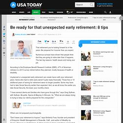 Be ready for that unexpected early retirement: 8 tips