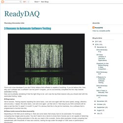 ReadyDAQ: 3 Reasons to Automate Software Testing
