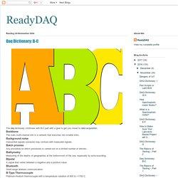 ReadyDAQ: Daq Dictionary: B-C