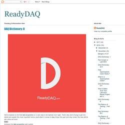 ReadyDAQ: DAQ Dictionary: D