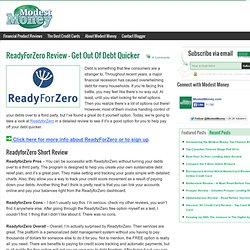 ReadyForZero Review - Get Out Of Debt Quicker