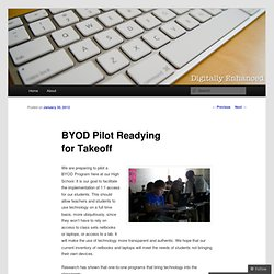 BYOD Pilot Readying for Takeoff