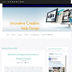 Benefits of Magento Ecommerce Website Design - ReadytoDesign - Hire A Professional Web Design Company to Complete an Innovative Look