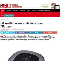 LG réaffirme ses ambitions pour l'Europe - Aspirateurs