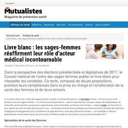 Livre blanc : les sages-femmes réaffirment leur rôle d'acteur médical incontournable - Mutualistes.com
