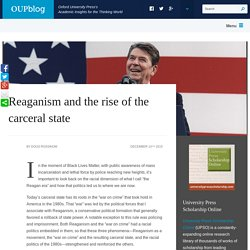 Reaganism and the rise of the carceral state