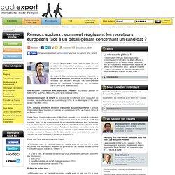 Réseaux sociaux: comment réagissent les recruteurs européens face à un détail gênant concernant un candidat?
