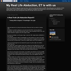 A Real Truth Life Abduction Report!!!