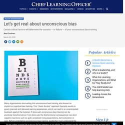 Let's get real about unconscious bias