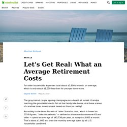 Let's Get Real: What an Average Retirement Costs