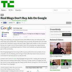 Real Blogs Don't Buy Ads On Google