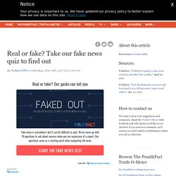 Real or fake? Take our fake news quiz to find out