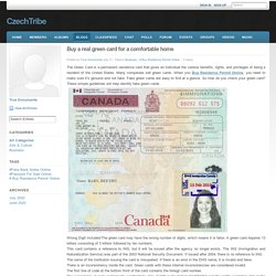 Buy a real green card for a comfortable home