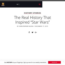 """The Real History That Inspired """"Star Wars"""" - History in the Headlines"""