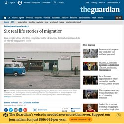 Six real life stories of migration