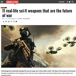 11 real-life sci-fi weapons that are the future of war