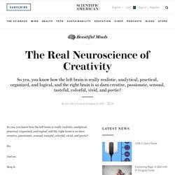 The Real Neuroscience of Creativity - Blogs