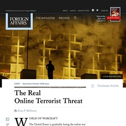 The Real Online Terrorist Threat