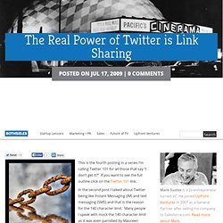 The Real Power of Twitter is Link Sharing