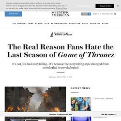 The Real Reason Fans Hate the Last Season of Game of Thrones