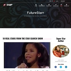 10 Real Stars from the Star Search Show