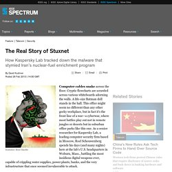 The Real Story of Stuxnet