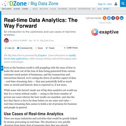 Real-time Data Analytics: The Way Forward