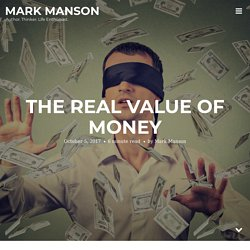 The Real Value of Money - Mark Manson - Pocket