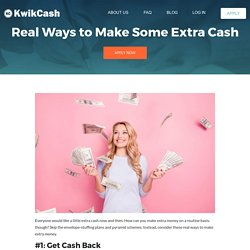 Real Ways to Make Some Extra Cash