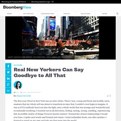 Real New Yorkers Can Say Goodbye to All That