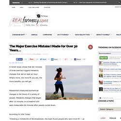 The Major Exercise Mistake I Made for Over 30 Years…