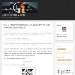 """Reto 4 – Mooc """"Realidad Virtual en la Educación""""- Creación VR mediante contenidos 3D"""