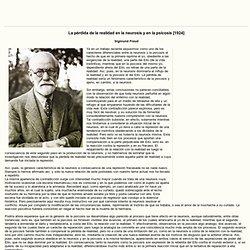 Freud - La pérdida de la realidad en la neurosis y en la psicosis