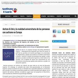 Autism & Uni y la realidad universitaria de las personas con autismo en Europa