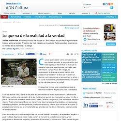 Lo que va de la realidad a la verdad - 14.03.2014 - lanacion.com