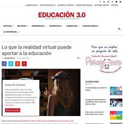 Lo que la realidad virtual puede aportar a la educación