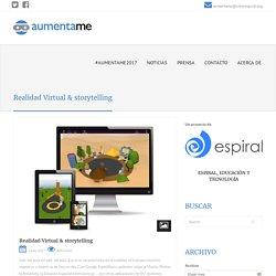 Realidad Virtual & storytelling – Aumenta.me