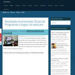 Realidade Aumentada: Dicas de Programas e Jogos na webcam
