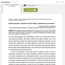 Español de España -Español de América. Mitos y realidades de su enseñanza