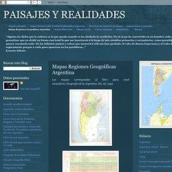 PAISAJES Y REALIDADES: Mapas Regiones Geográficas Argentina