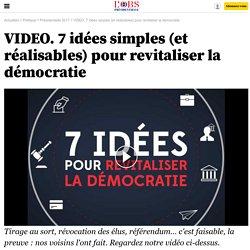 VIDEO. 7 idées simples (et réalisables) pour revitaliser la démocratie - 2 janvier 2017