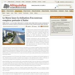 2012 Le Maroc lance la réalisation du nouveau complexe portuaire