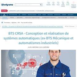 Le BTS CRSA - Conception et réalisation de systèmes automatiques