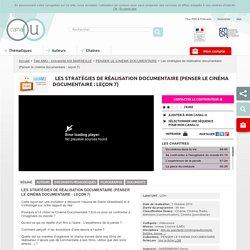 Les stratégies de réalisation documentaire (Penser le cinéma documentaire : leçon 7) - Télé AMU - Université AIX MARSEILLE