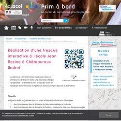 Réalisation d'une fresque interactive à l'école Jean Racine à Châteauroux (Indre) - Prim à bord