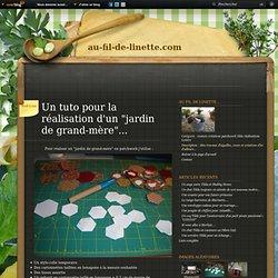 """Un tuto pour la réalisation d'un """"jardin de grand-mère""""... - Le blog de au-fil-de-linette.com"""