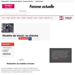 Réalisation du modèle à tricoter - Modèle de tricot : le chèche