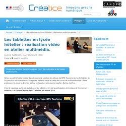 Les tablettes en lycée hôtelier : réalisation vidéo en atelier multimédia.