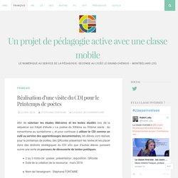 Réalisation d'une visite du CDI pour le Printemps de poètes – Un projet de pédagogie active avec une classe mobile